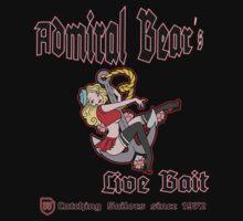 Admiral Bear´s Live Bait by SundaySchool