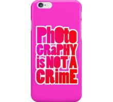 photography is not a crime 2.0 iPhone Case/Skin