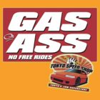 Gas or Ass! by JDMSwag