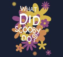 What DID Scooby Do? by nimbusnought