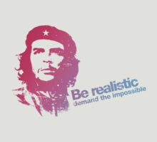 Che Guevara - Let's be realistic, demand the impossible!  by buud