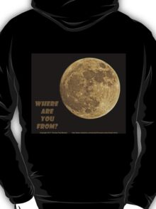 Where are you from? T-Shirt