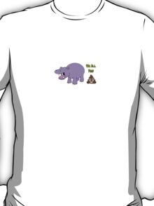 We All Poop Hippo T-Shirt