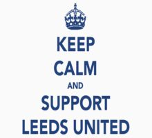 Keep Calm And Support Leeds United T-Shirt