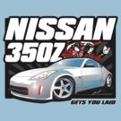350Z Gets You Laid! by JDMSwag