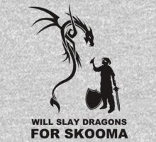 Will Slay Dragons for Skomma! (Dark Version) by thehookshot