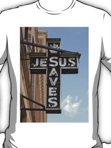 Jesus Saves Sign T-Shirt