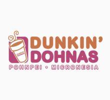 Dunkin' Dohnas - Pohnpei Branch by oddfruit