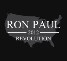 RON PAUL 2012 - REVOLUTION by C40-LIBERTY