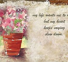 My life wants me to hurry... by Maree Clarkson