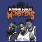 Monsters of Madison Square by mdoydora