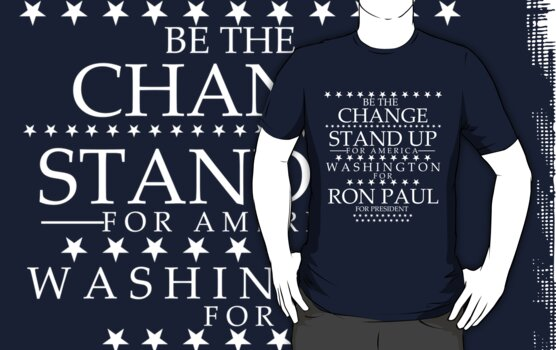 """""""Be The Change- Stand Up For America"""" Washington for Ron Paul by BNAC - The Artists Collective."""