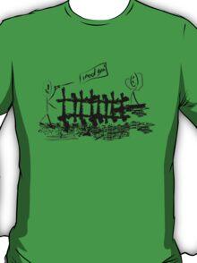 I need you! T-Shirt