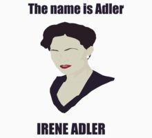 The name is Adler, Irene Adler (Sherlock) by kidize