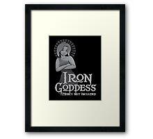 Iron Goddess - No Mercy Framed Print