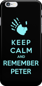 Keep Calm And Remember Peter by Royal Bros Art