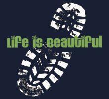 LIFE IS BEAUTIFUL by mcdba