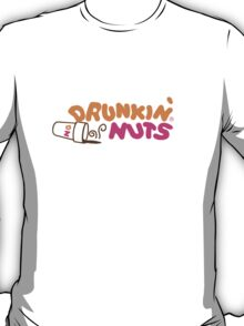 Drunkin' Nuts T-Shirt