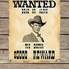  Wanted Dead Or Alive  ( Prints, Cards &amp; Posters ) by PopCultFanatics