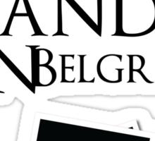 A Scandal In Belgravia Sticker
