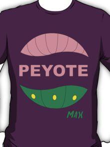 PEYOTE max T-Shirt