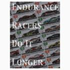 Endurance Racers Do It Longer(Color) by ProjectMpower