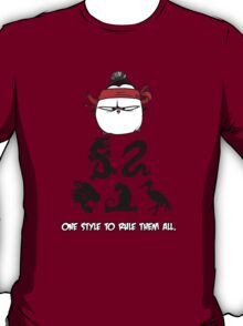 One Style To Rule Them All v.4 T-Shirt