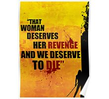"""""""and we deserve to die"""" Poster"""