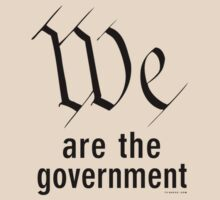 WE are the government by TVsauce