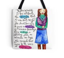 Who Would I Be Tote Bag