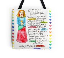 You Are A Goddess Tote Bag