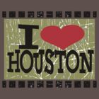 I love Houston by Nhan Ngo