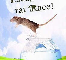 Escape The Rat Race! by Abie Davis