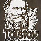 Tolstoy is My Homeboy by LibertyManiacs