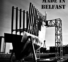 Titanic - Made in Belfast by Chris Cardwell