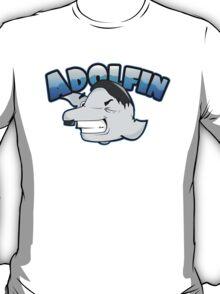 Hey look, Adolfin! T-Shirt