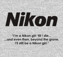 Nikon girl 'till i die! Kids Clothes