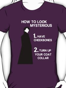 How to look mysterious T-Shirt