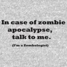 I'm a Zombologist by Kodocell