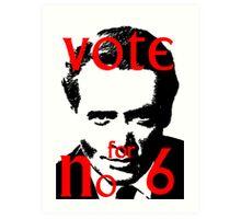Vote #6 Art Print