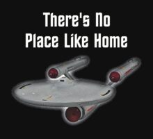 There's no place like home ( T-Shirt ) by PopCultFanatics