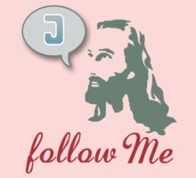 """Follow Me"" Christian T-Shirt by Lana Wynne"