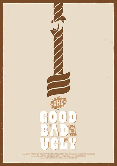 The Good, the Bad and the Ugly Custom Poster by Edward B.G.