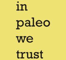 In Paleo We Trust Kids Clothes