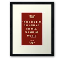Lannister Quote 2 Framed Print