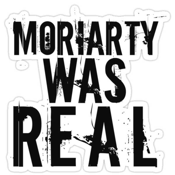 Moriarty was Real by ladysekishi