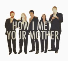 How I Met Your Mother! by Evelyn Gonzalez
