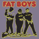 Fat Boys by BUB THE ZOMBIE