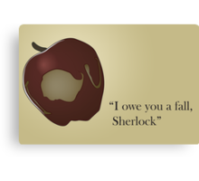 I owe you a fall Sherlock Canvas Print