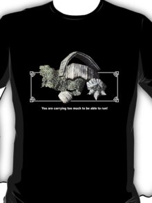 Skyrim - Carry Too Much to Run! T-Shirt